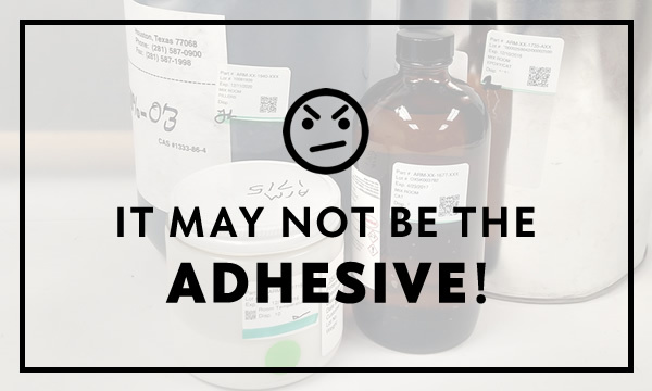 it-may-not-be-the-adhesive